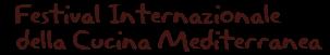 Festival Internazionale della Cucina Mediterranea